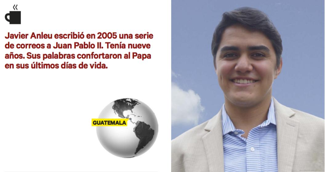 Javier Anleu. El niño que trató al Papa con misericordia
